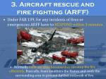 3 aircraft rescue and fire fighting arff2