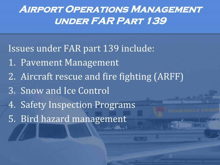 Airport Operations Management under FAR Part 139
