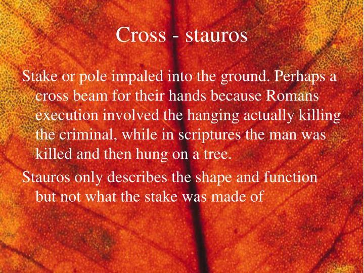 Cross - stauros