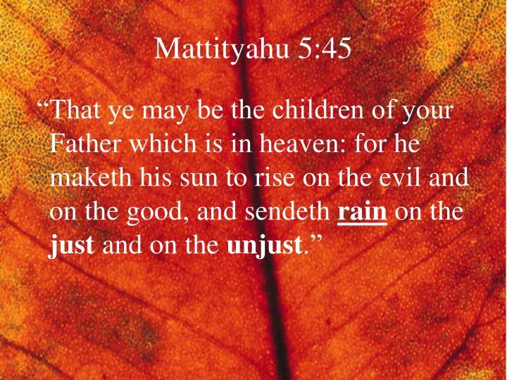 Mattityahu 5:45