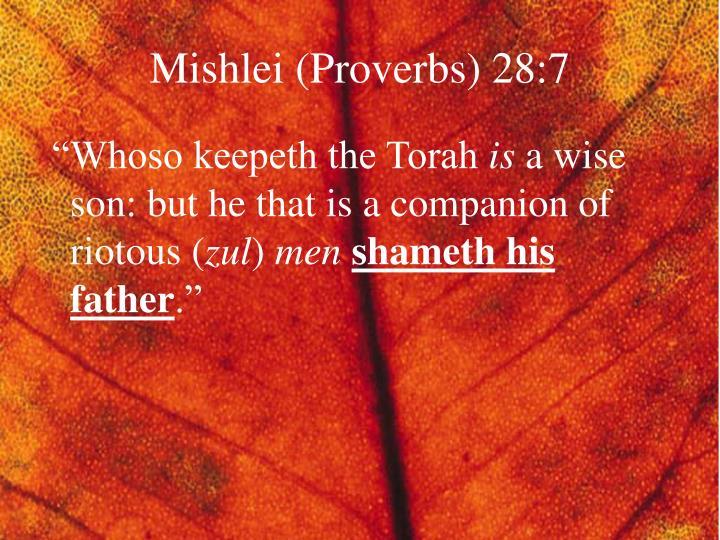 Mishlei (Proverbs) 28:7