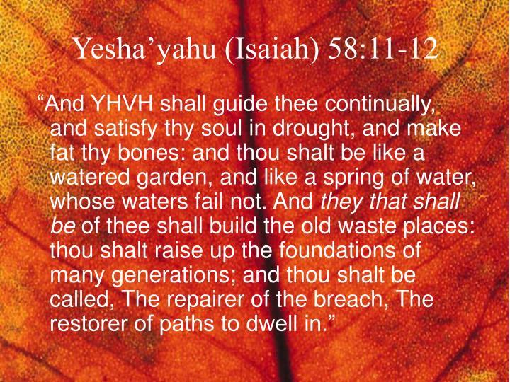 Yesha'yahu (Isaiah) 58:11-12