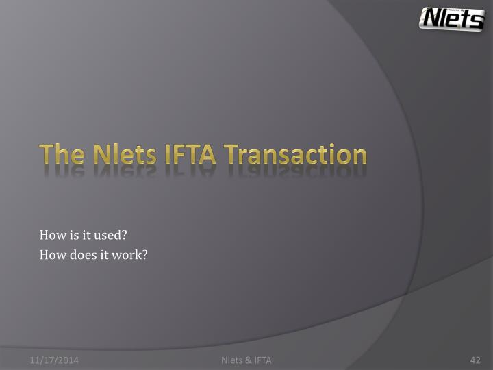 The Nlets IFTA Transaction