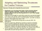 adapting and optimizing treatments for combat veterans3