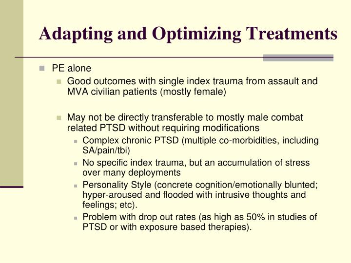Adapting and Optimizing Treatments