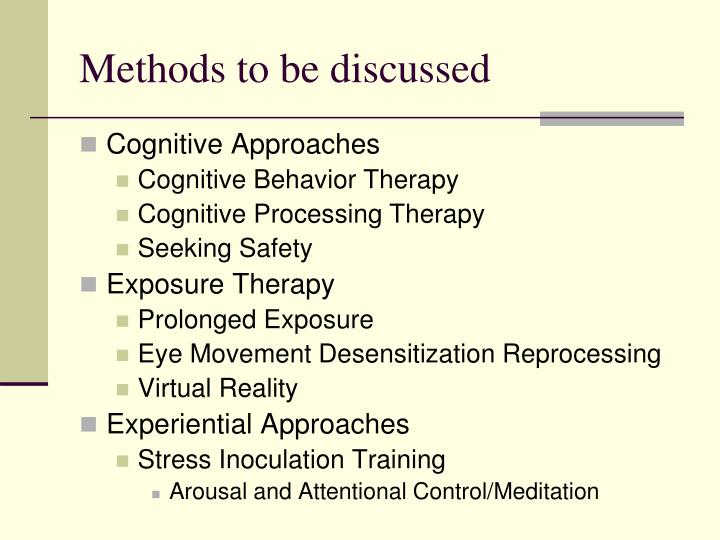 Methods to be discussed