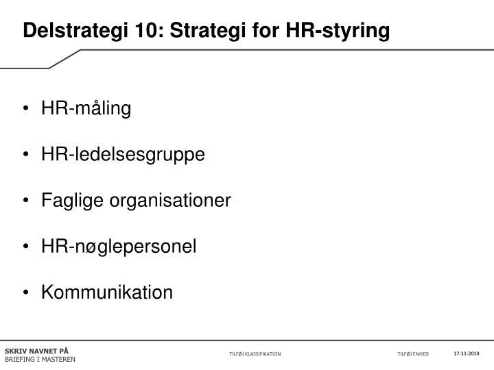 Delstrategi 10: