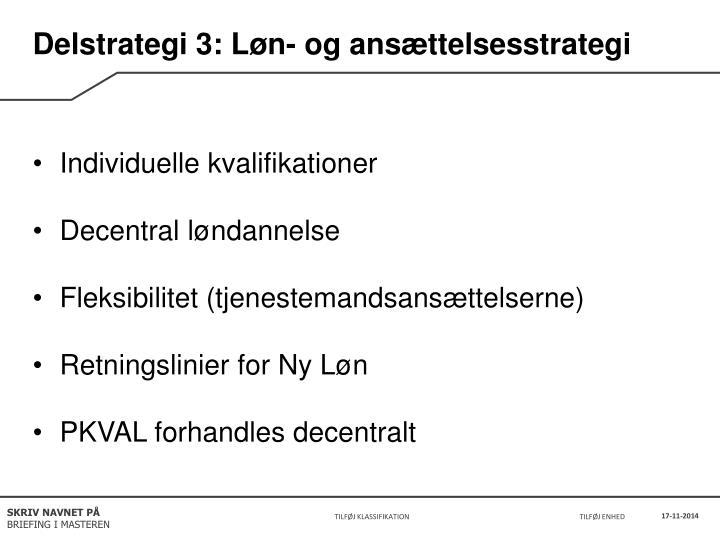 Delstrategi 3: