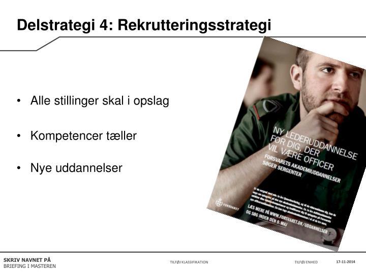 Delstrategi 4: