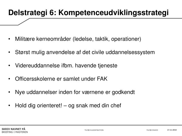 Delstrategi 6: