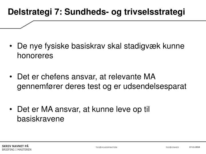 Delstrategi 7: Sundheds- og trivselsstrategi