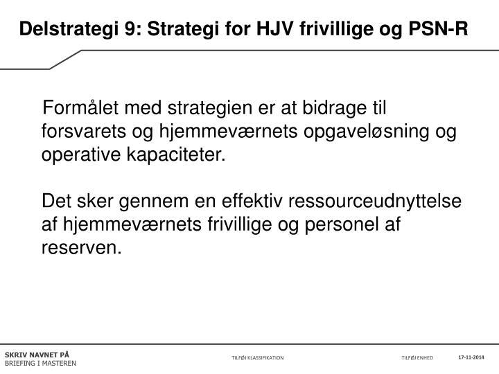 Delstrategi 9: Strategi for HJV frivillige og PSN-R