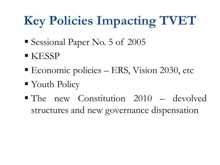 Key Policies Impacting TVET