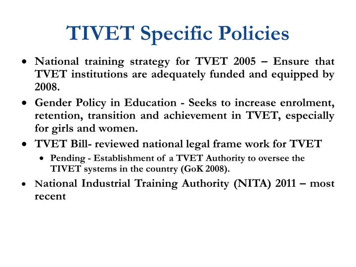 TIVET Specific Policies