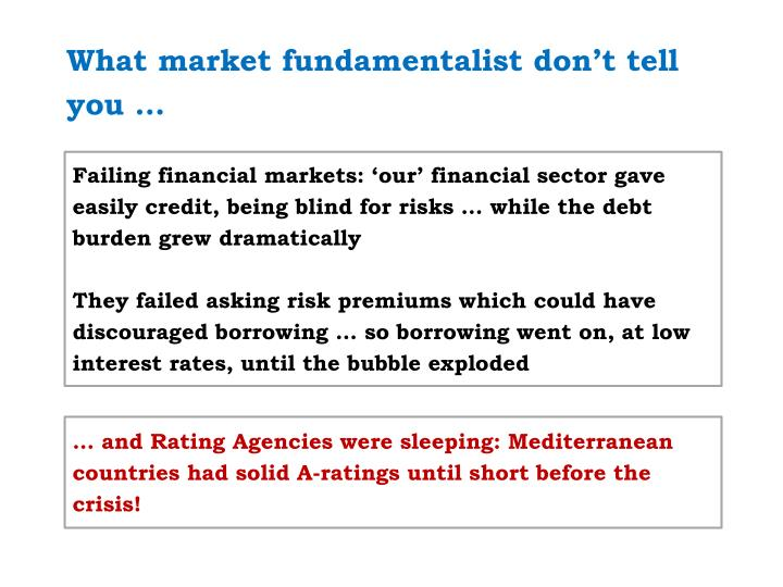 What market fundamentalist don't tell