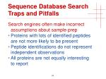sequence database search traps and pitfalls3