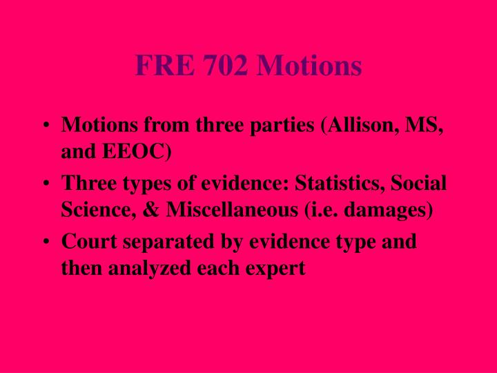 FRE 702 Motions