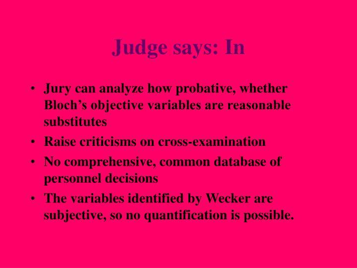 Judge says: In