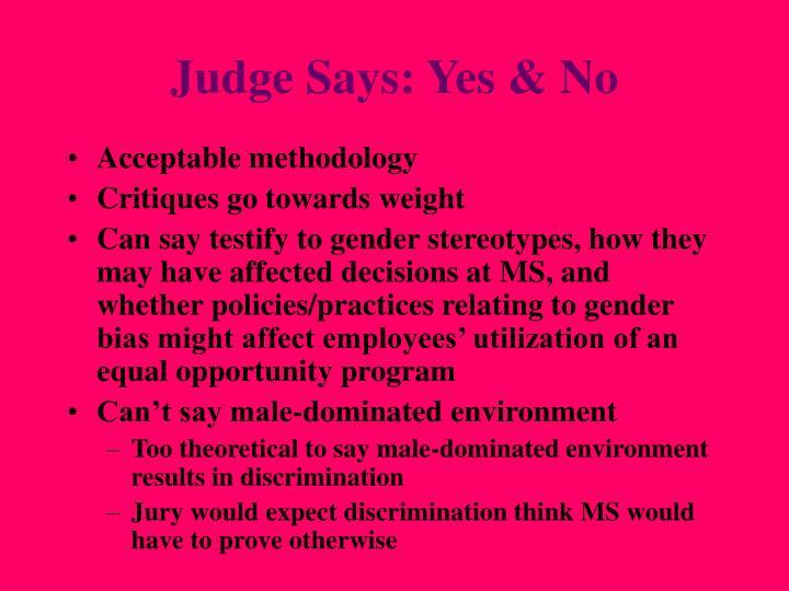 Judge Says: Yes & No