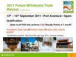 2011 future millionaire team retreat qualification