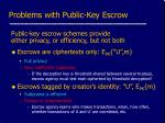 problems with public key escrow