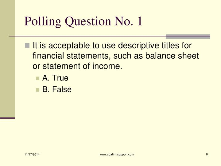 Polling Question No. 1
