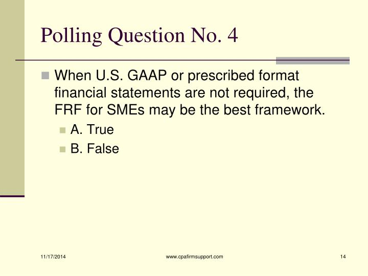 Polling Question No. 4