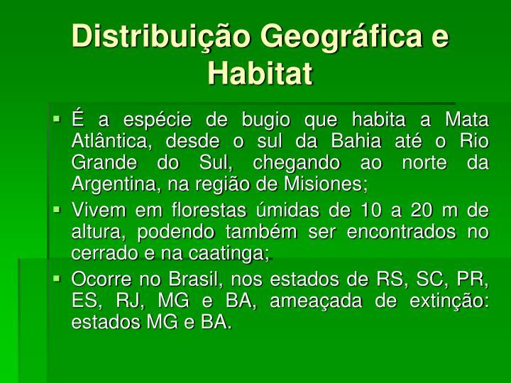 Distribuição Geográfica e Habitat