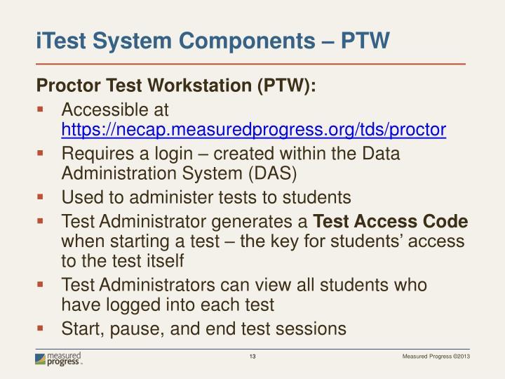 Proctor Test Workstation (PTW):