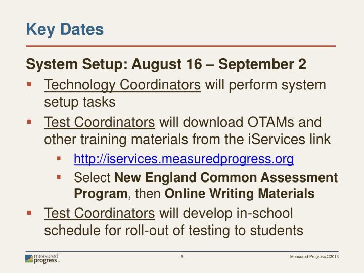 System Setup: August
