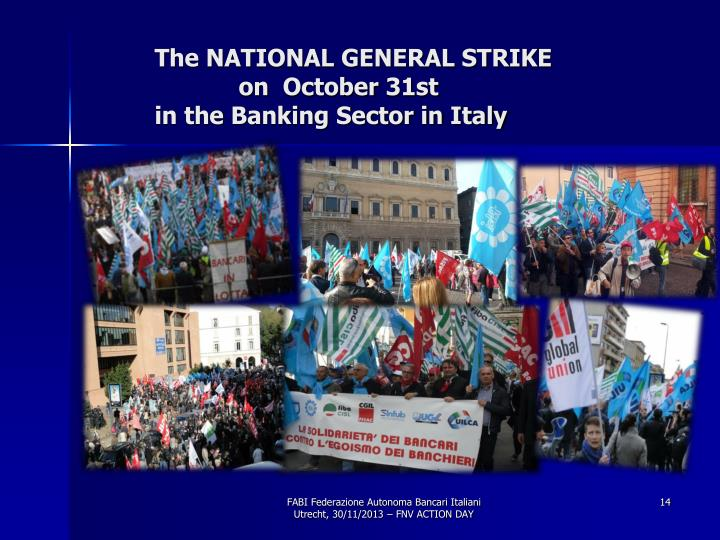 The NATIONAL GENERAL STRIKE