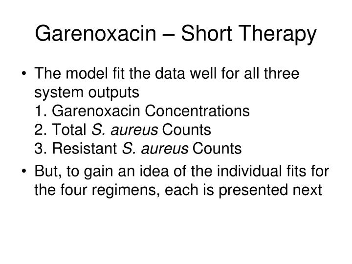 Garenoxacin – Short Therapy