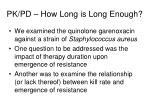 pk pd how long is long enough