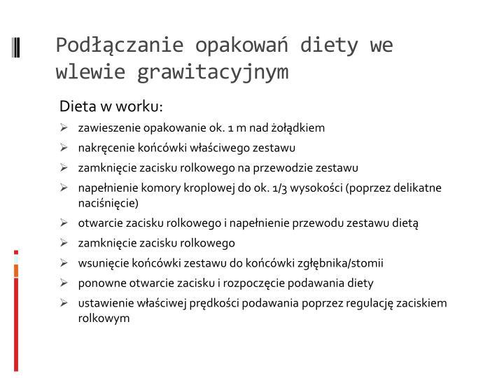 Podłączanie opakowań diety we wlewie grawitacyjnym