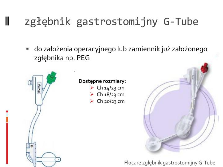 zgłębnik gastrostomijny G-Tube