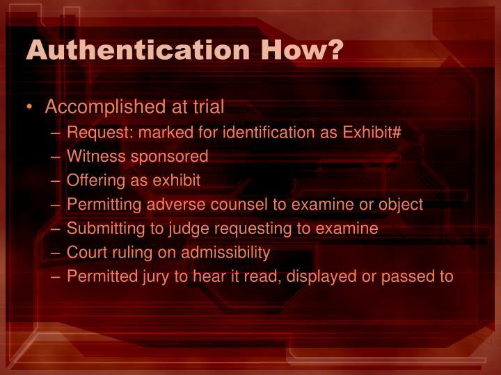 Authentication How?