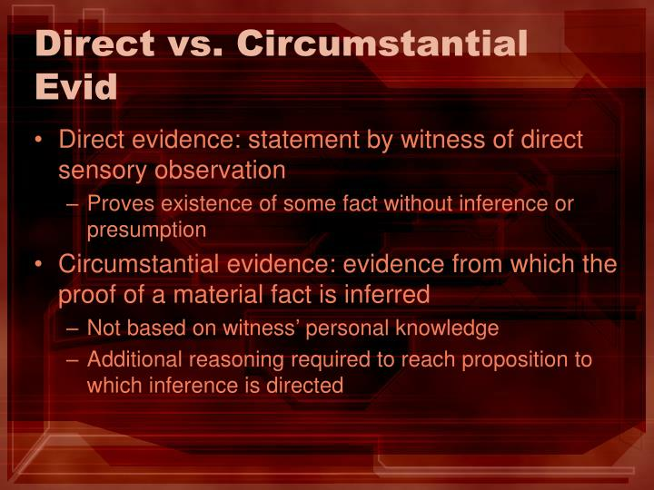 Direct vs. Circumstantial Evid