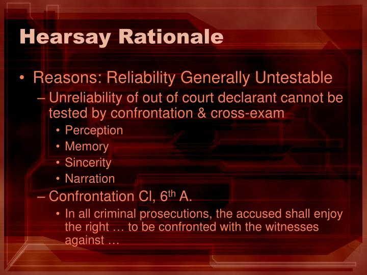 Hearsay Rationale