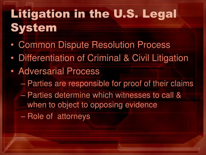 Litigation in the U.S. Legal System