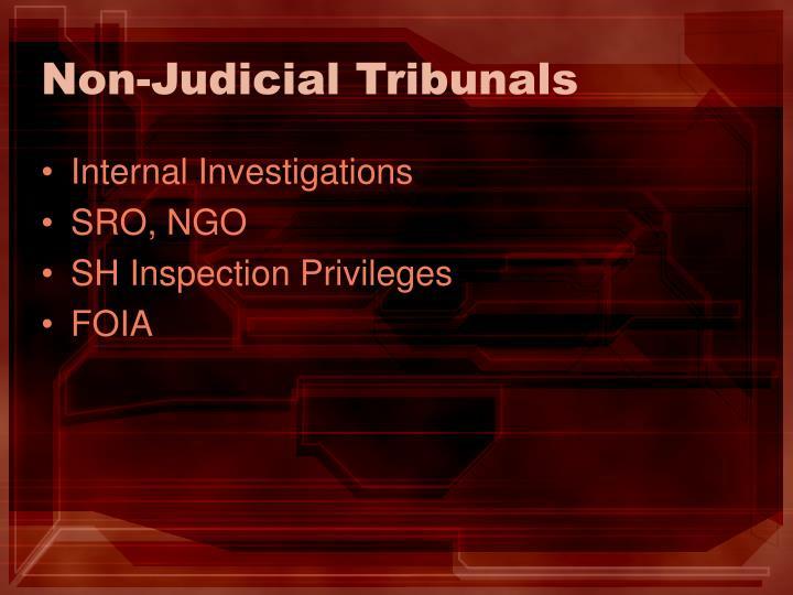 Non-Judicial Tribunals