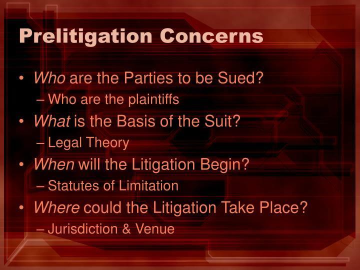 Prelitigation Concerns