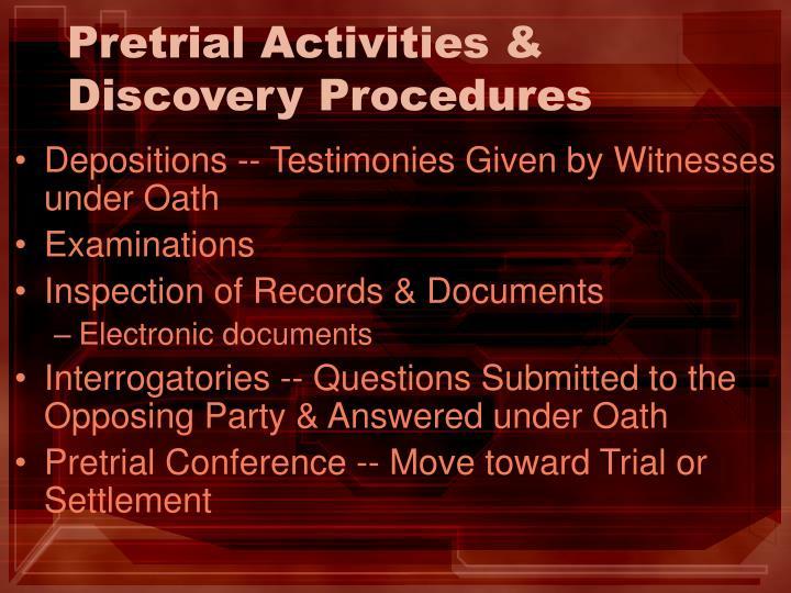 Pretrial Activities & Discovery Procedures