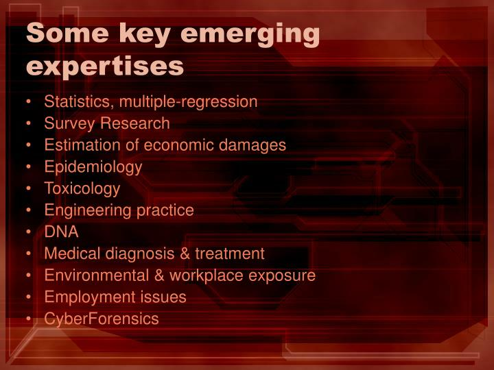 Some key emerging expertises