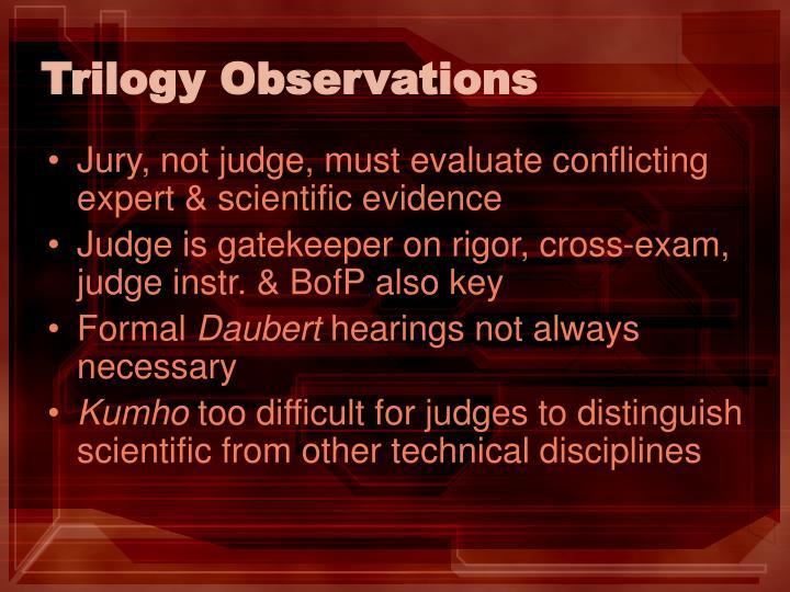 Trilogy Observations