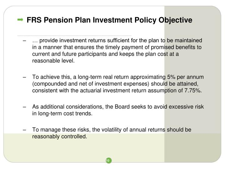 FRS Pension Plan Investment Policy Objective