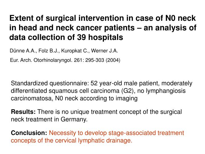 Extent of surgical intervention in case of N0 neck in head and neck cancer patients – an analysis of data collection of 39 hospitals