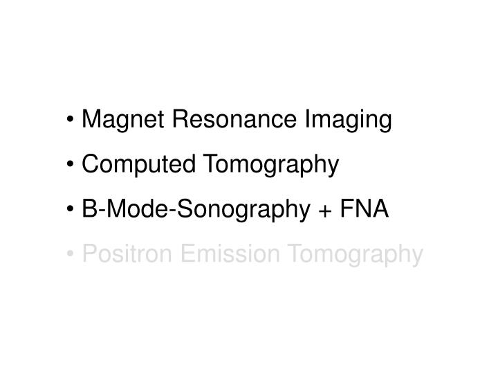 Magnet Resonance Imaging