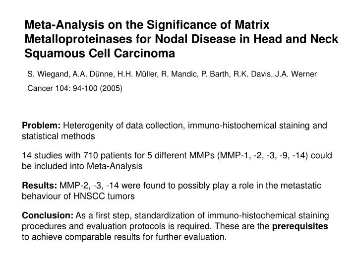Meta-Analysis on the Significance of Matrix Metalloproteinases for Nodal Disease in Head and Neck Squamous Cell Carcinoma