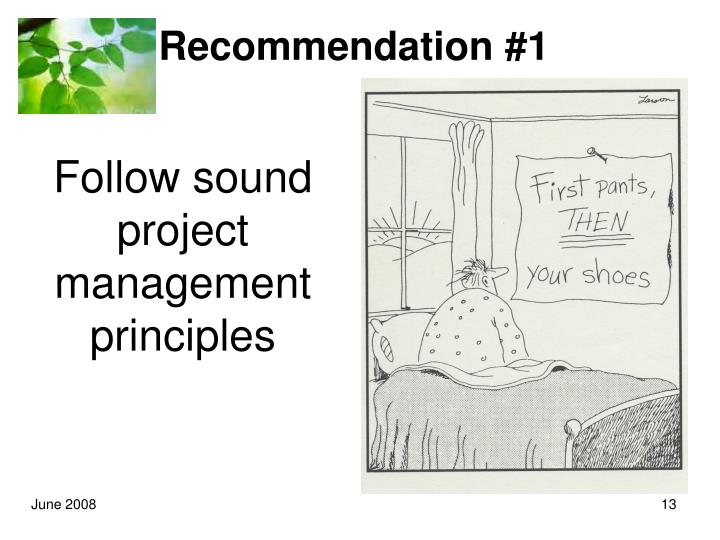 Follow sound project management principles