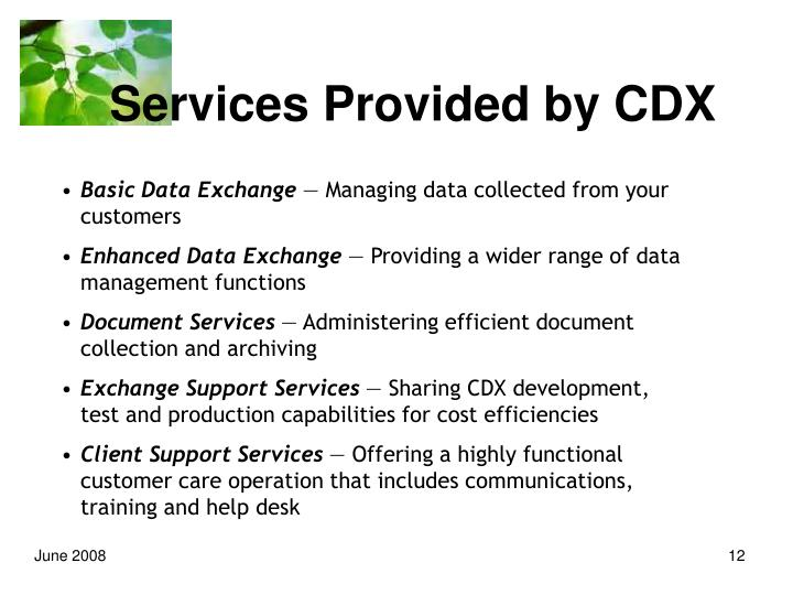 Services Provided by CDX